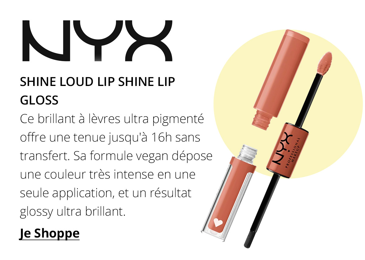 https://fr.feelunique.com/p/NYX-Professional-Makeup-Shine-Loud-Lip-Shine-Lip-Gloss-54ml