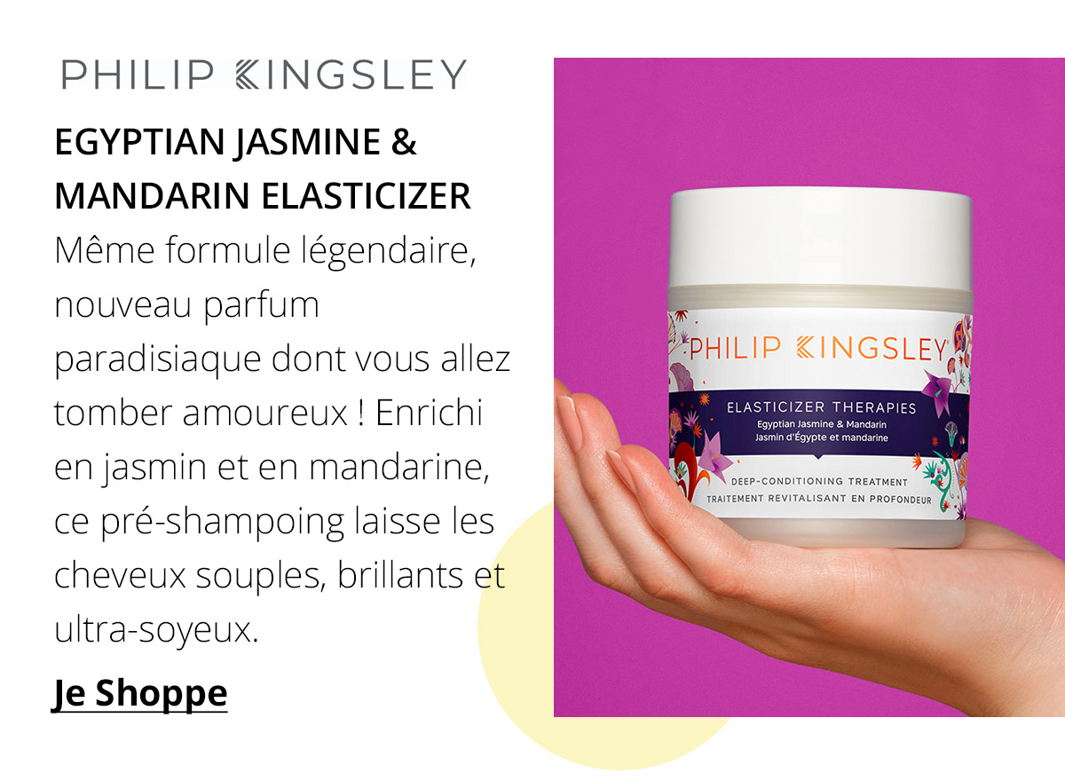 https://fr.feelunique.com/p/Philip-Kingsley-Egyptian-Jasmine-and-Mandarin-Elasticizer-150ml