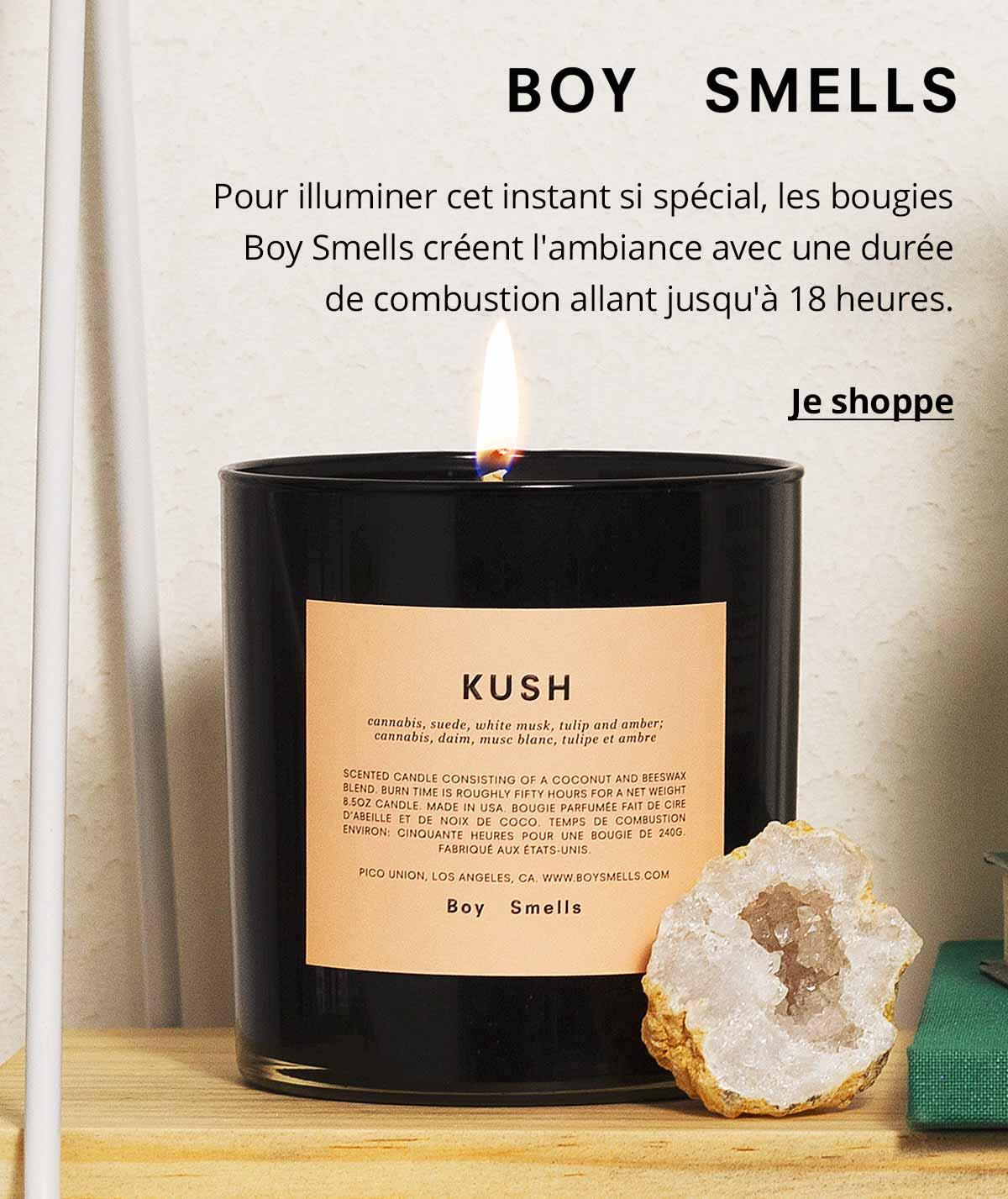 Boy Smells - Pour illuminer cet instant si spécial, les bougies Boy Smells créent l'ambiance avec une durée de combustion allant jusqu'à 18 heures.
