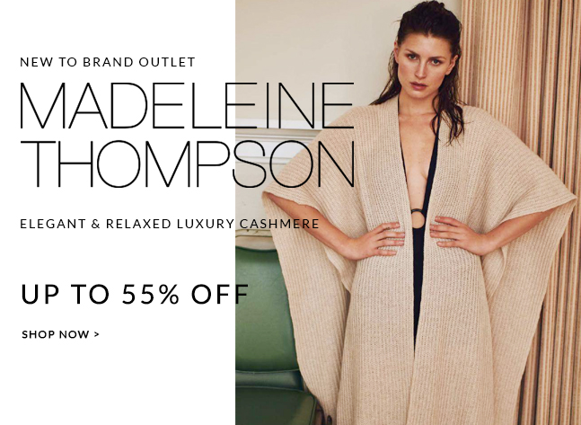 Madeleine Thompson up to 55% off | Shop now with free delivery